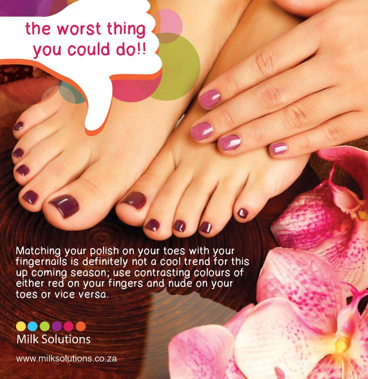 NAils and Feet www.milksolutions.co.za www.facebook.com/MilkSolutionsSA The Worst Thing you could do