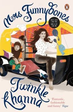 Mrs Funnybones, Twinkle Khanna(24.4.16 ... Like the way her space makes for a good roar of laughter .. )