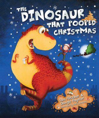 The Dinosaur That Pooped Christmas: Amazon.co.uk: Tom Fletcher, Dougie Poynter, Garry Parsons: Books