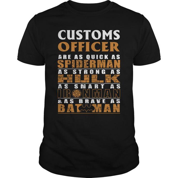CUSTOMS OFFICER Are as Like as Spiderman Hulk Ironman Batman T-Shirts, Hoodies…