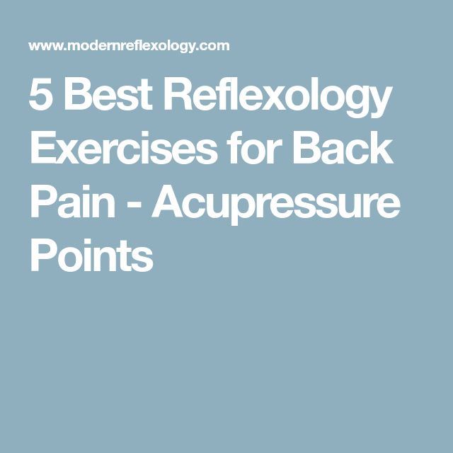 5 Best Reflexology Exercises for Back Pain - Acupressure Points