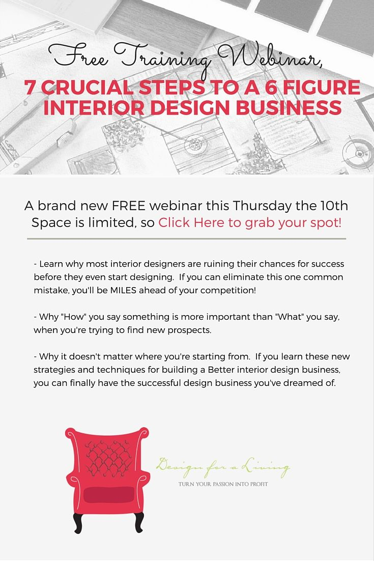 Want To Be A 6 Figure Interior Designer Grab Spot On My FREE Webinar
