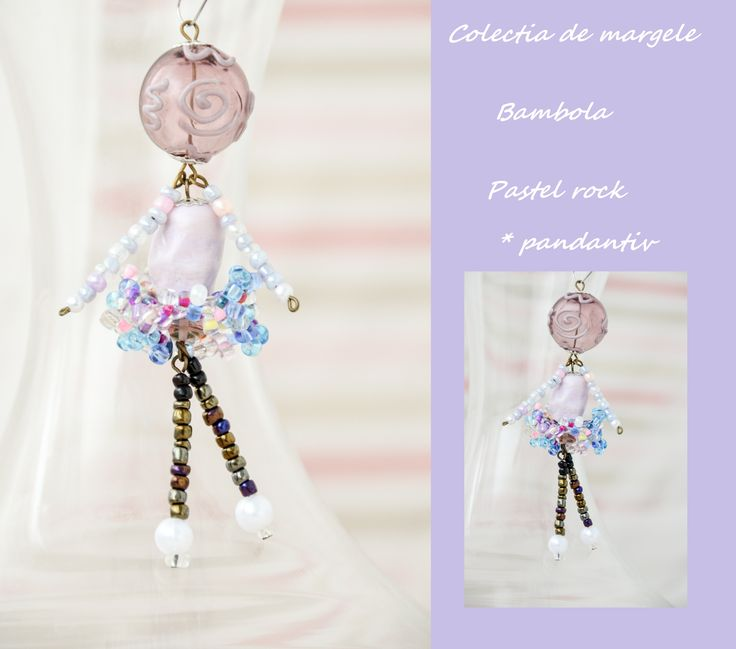 Bambola Pastel rock by Colectia de margele  Please visit https://www.facebook.com/pages/Colectia-de-margele/1392796917646011