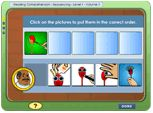 The student will go to the Reading Comprehension game and complete the story. This should be a basic level of understanding sequence in stories for the student. This uses the common core: CCSS.ELA-Literacy.RL.1.2 Retell stories, including key details, and demonstrate understanding of their central message or lesson