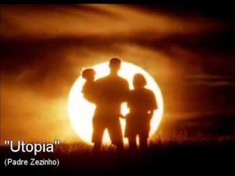 Utopia - Padre Zezinho