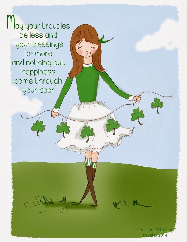May your troubles be less and your blessings be more and nothing but happiness come through your door.