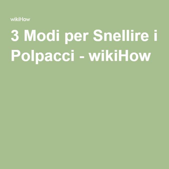 3 Modi per Snellire i Polpacci - wikiHow