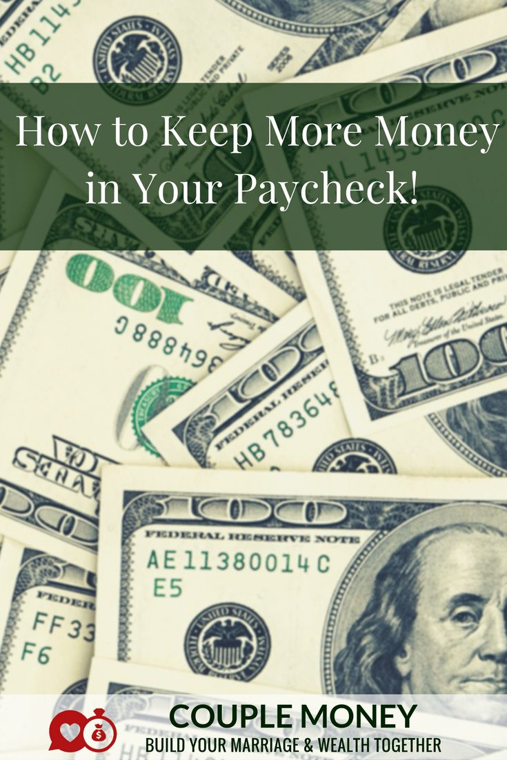 Get More Money In Your Paycheck Calculate Your W 4 Withholding Couple Money Couples Money Smart Money Money Financial