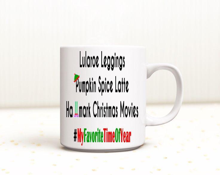 Lularoe leggings coffee mug for sale in my Etsy shop https://www.etsy.com/listing/398373023/lularoe-mug-christmas-mug-pumpkin-spice cup hallmark holidays