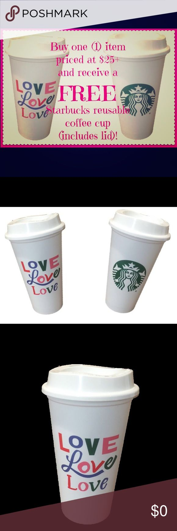 FREE Starbucks coffee cup with $25 purchase! ❤️☕️ When you buy an item priced at $25.00+, you will get a BRAND NEW, FREE Starbucks reusable coffee cup (includes lid)! 🤗☕️❤️  Pictures show design of LOVE which is perfect for Valentine's Day! Keep the cup for yourself or give as a gift by adding your own gift card. 💗  OFFER GOOD WHILE SUPPLIES LAST! Starbucks Accessories