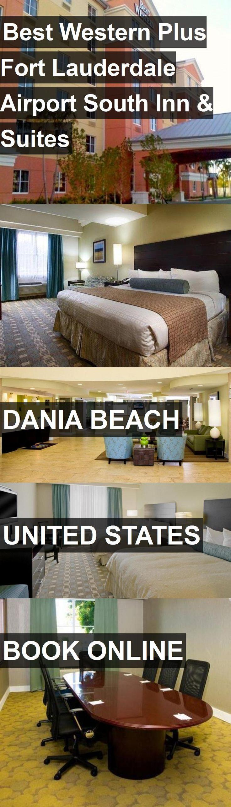 Hotel Best Western Plus Fort Lauderdale Airport South Inn