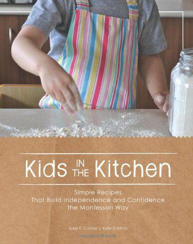 Cucinare con i bambini, secondo il metodo Montessori. Un libro da avere.