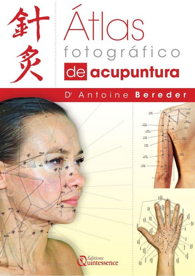Dr  A n t o i n e B e r e d e r  f o t o g r á f i c o  Átlas  de acupuntura