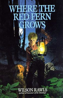 Where The Red Fern Grows by Wilson Rawls // On the list of 50 Children's Books you should reread as an adult