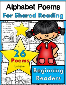 "I created this set of alphabet poems to use during my shared reading time in my Kindergarten classroom. This set of 26 poems will provide you with one poem for each letter of the alphabet. These predictable poems are filled with words that begin with each letter so that your kinders can learn their letters and letter sounds in ""text"" which is important in a balanced literacy classroom."
