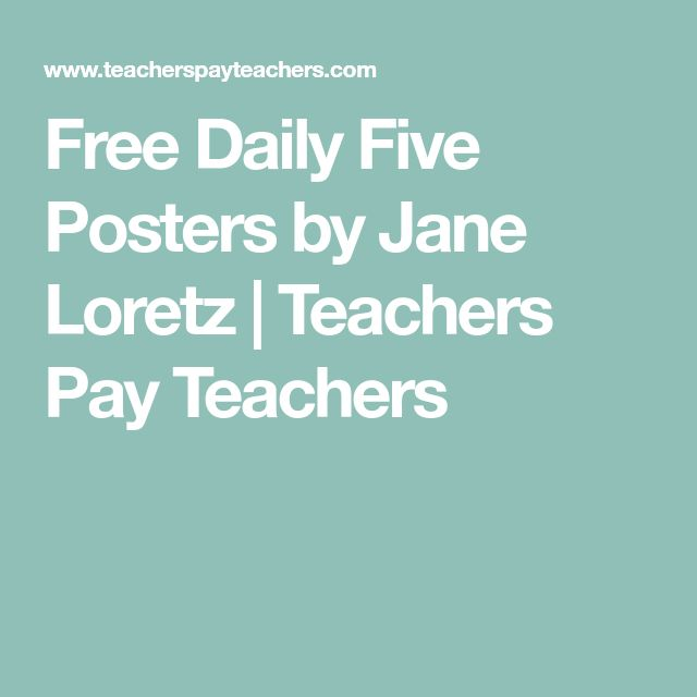 Free Daily Five Posters by Jane Loretz | Teachers Pay Teachers