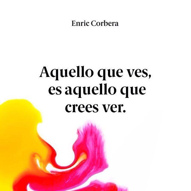 Eso que crees ver... Enric Corbera