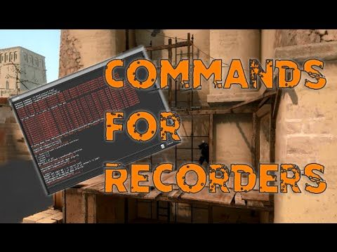 Console commands for Recorders - CS GO