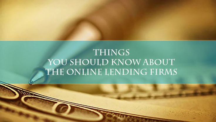 Things You Should Know About The Online Lending Firms- India is not offering business capitals with lowest interest rates, not even following the highest rates. India is trying to be the leader of fin-tech industry and we all are precisely acquainted with this fact...