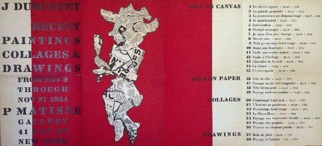 """J. Dubuffet. Recent Paintings Collages & Drawings. New York, Pierre Matisse Gallery, 1954. Catalogo/Manifesto della mostra di olii su tela e carta, collages e disegni di Jean Dubuffet, Pierre Matisse Gallery, New York 9-27 novembre 1954. Una litografia in nero stampata su fondo rosso (""""Personnage fond rouge"""")"""