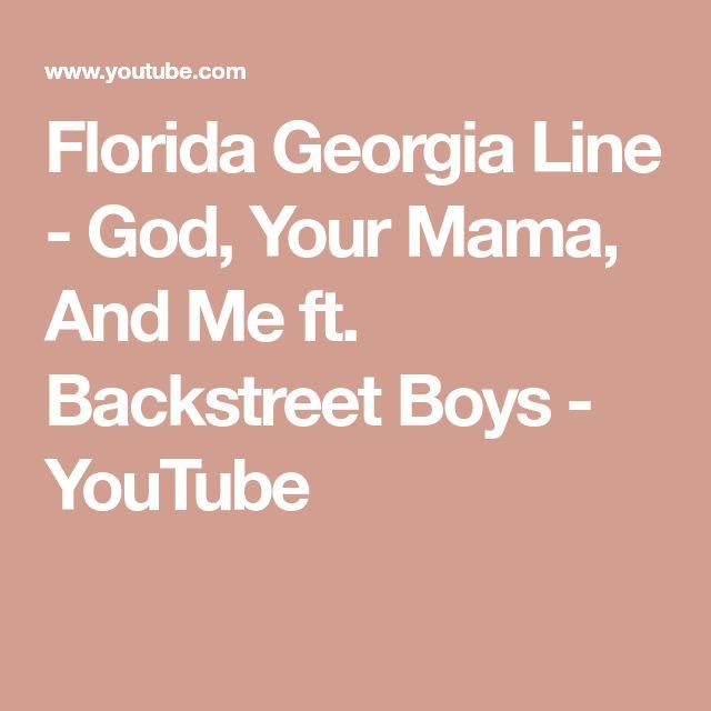 Florida Georgia Line - God, Your Mama, And Me ft. Backstreet Boys - YouTube