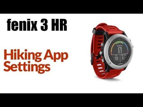 Garmin Fenix 3 HR / 5 - How to customize Hike App Settings