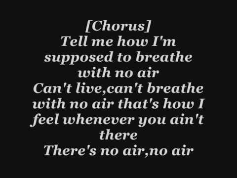 Jordin Sparks ft Chris Brown - No Air Lyrics the song where i went pro at singing both parts x)