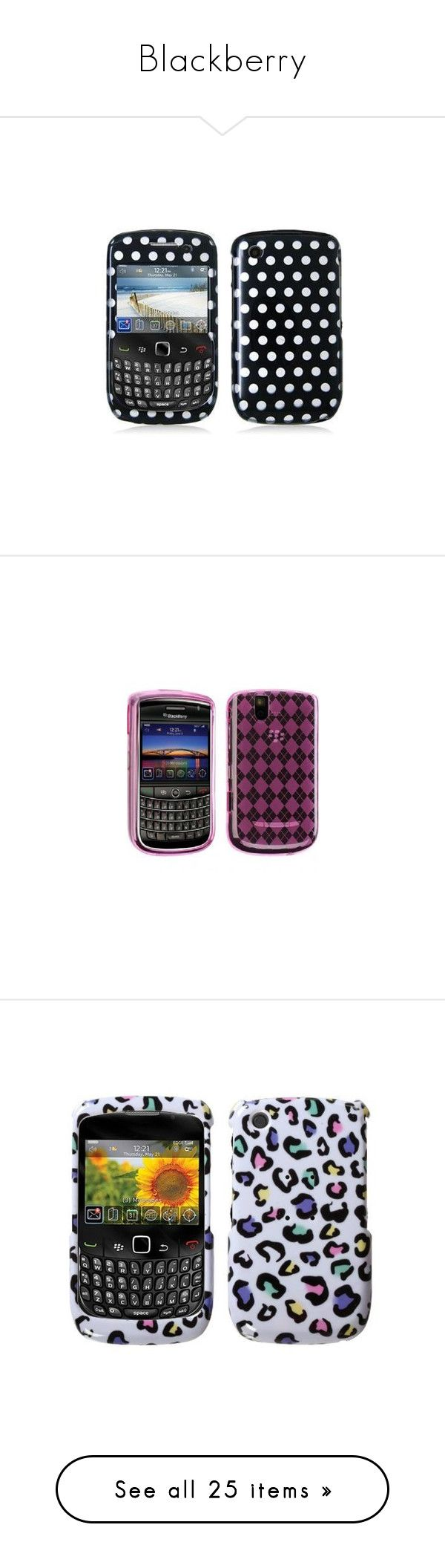 """Blackberry"" by xsunshineee ❤ liked on Polyvore featuring accessories, tech accessories, phones, electronics, phone cases, technology, beauty products, fillers, cell phones and cellphone"