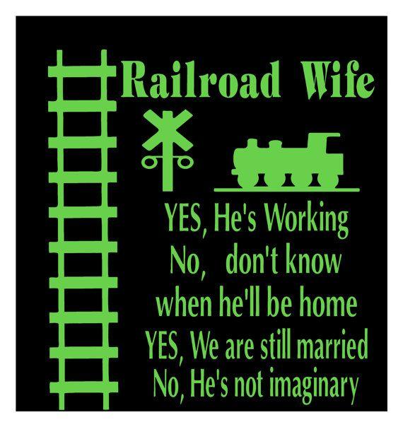Railroad wife tshirt by ShannonsVinylVision on Etsy