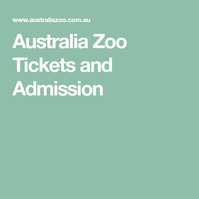 Australia Zoo Tickets and Admission