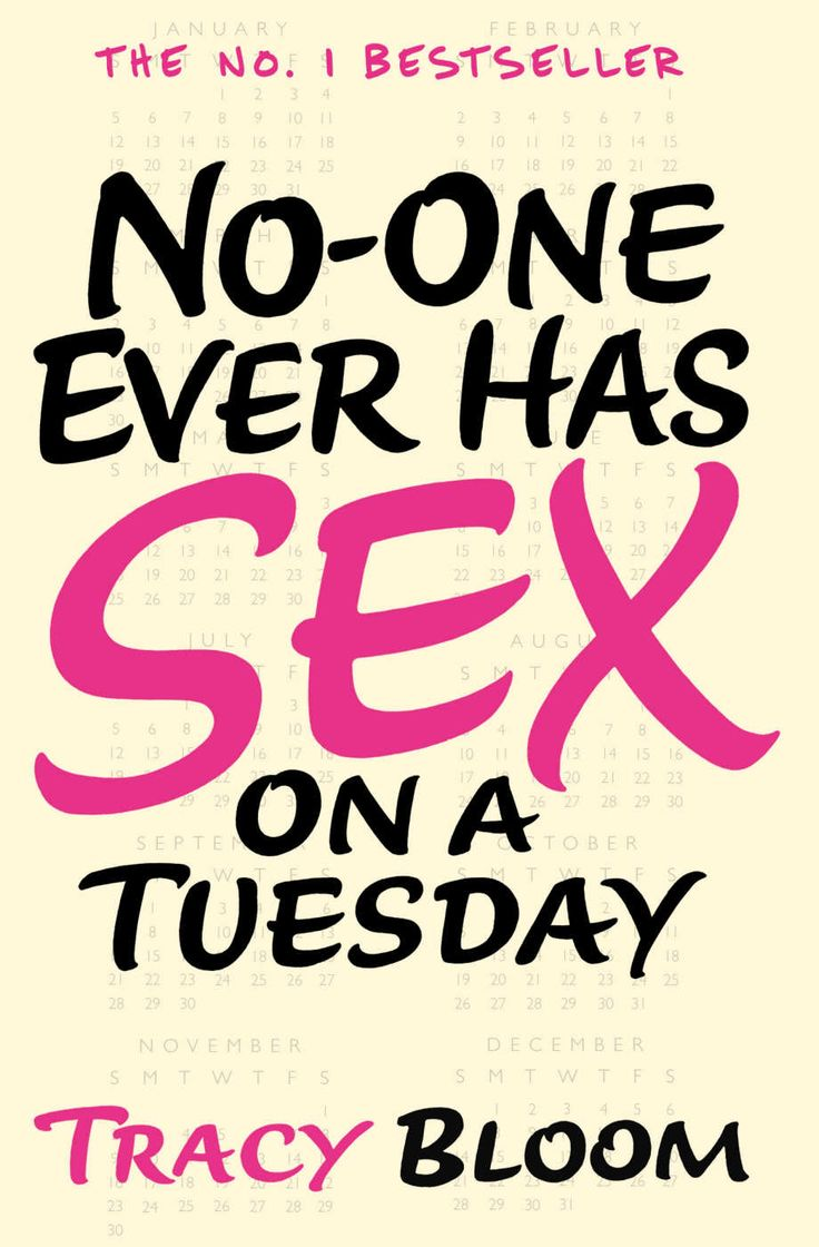 Noone Ever Has Sex On A Tuesday Ebook: Tracy Bloom: Amazon