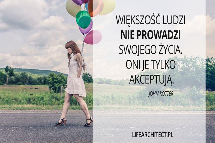Prowadź swoje życie.