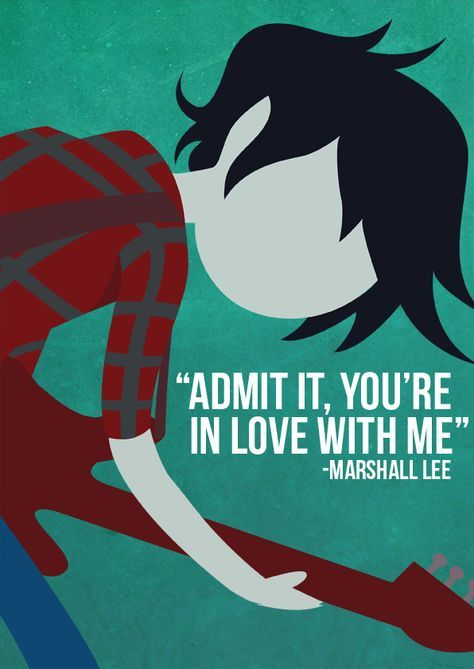 Adventure Time - Marshall Lee Quote Poster