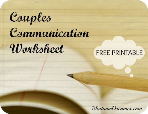 Printables Couples Communication Worksheets 1000 images about couples therapy on pinterest madamedreamer write it out communication worksheet httpwww