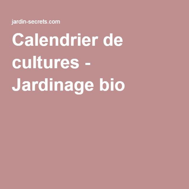 Calendrier de cultures - Jardinage bio