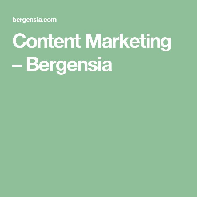 Content Marketing – Bergensia