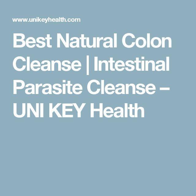 Best Natural Colon Cleanse | Intestinal Parasite Cleanse  UNI KEY Health