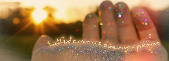 Let God's Promises Shine On Your Problems Facebook Cover