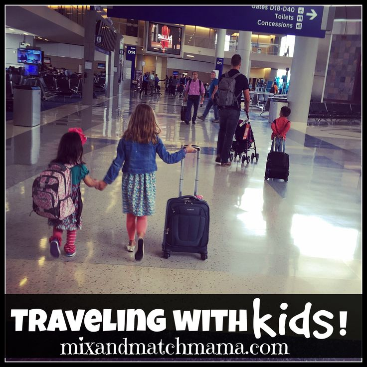 Traveling with Kids! | Mix and Match Mama