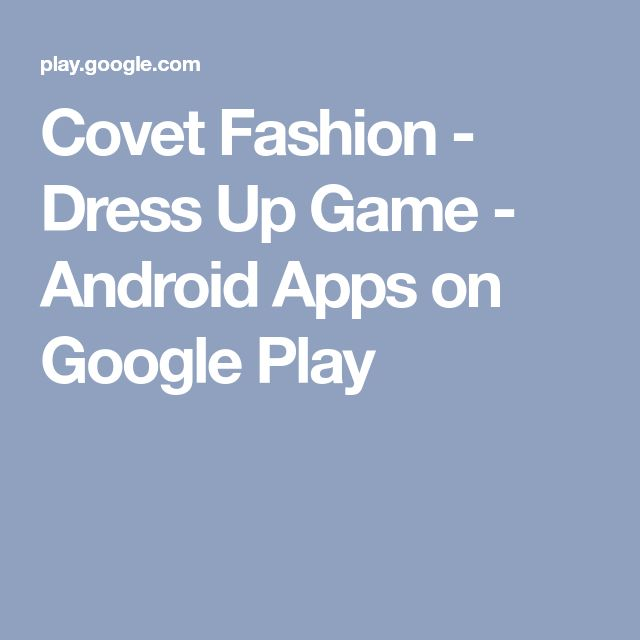 Covet Fashion - Dress Up Game - Android Apps on Google Play