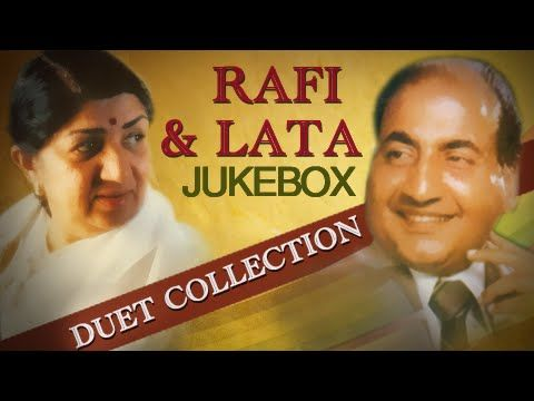 Mohammad Rafi & Lata Mangeshkar - Best Duet Songs Jukebox - Old Hindi So...