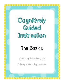 CGI (Cognitively Guided Instruction) Basics