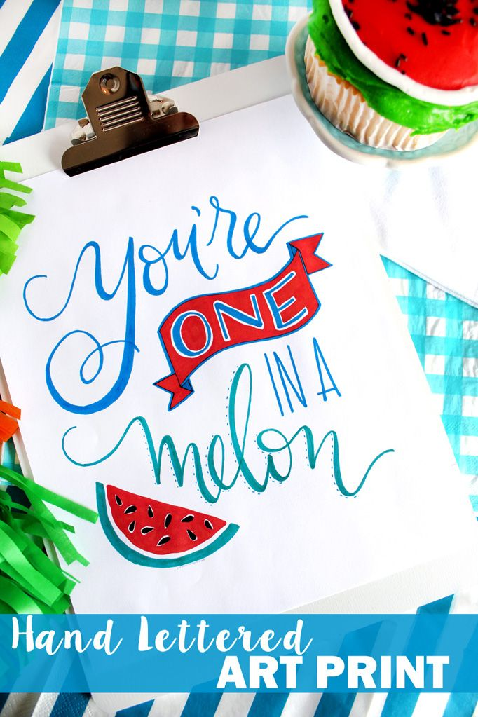 Hand Lettered You're One in a Melon Art Print - Giggles Galore