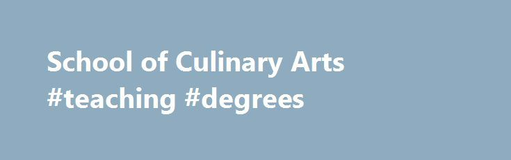 School of Culinary Arts #teaching #degrees http://degree.nef2.com/school-of-culinary-arts-teaching-degrees/  #culinary degree # News VET FEE-HELP Approved All Diploma level courses offered by the Australian College of Applied Education are VET FEE-HELP approved. Eligible applicants need to pay NO upfront fees with this government approved tuition fee loan scheme. Enquire today with one of our friendly student recruitment staff or simply click on the Live Chat button displayed on this page…