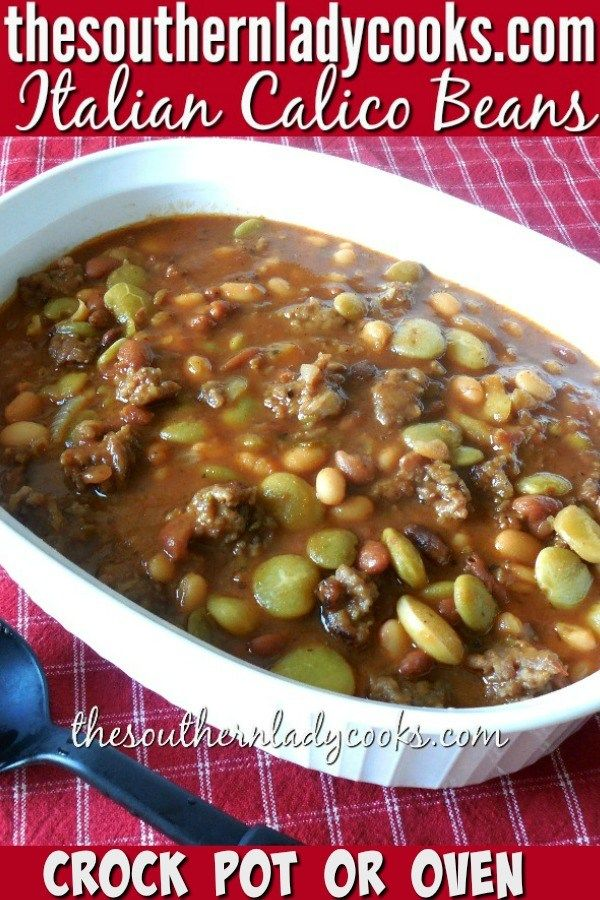 ITALIAN CALICO BEANS - The Southern Lady Cooks | SOUTHERN