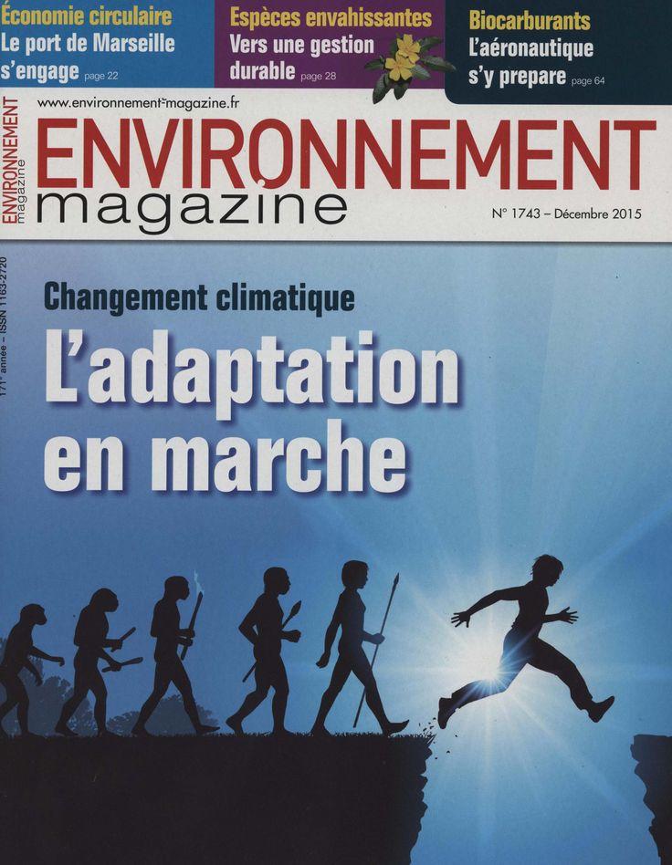 """Environnement magazine. déc 2015 n° 1743 : """"Changement climatique : l'adaptation en marche """"."""