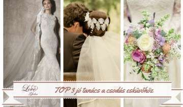 3 tanács a csodás esküvőhöz