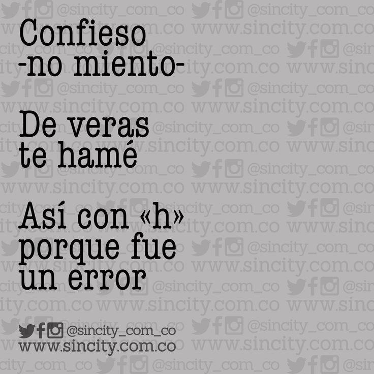 Fe de errata. #teamé #frases #frasessincity #error #sincity #confesión #amor #letras #libros