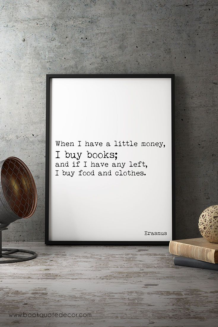 Book Quote Print Gift For Book Lover Black White Erasmus Quote