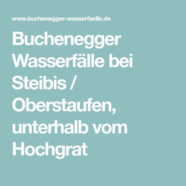 Buchenegger Wasserfälle bei Steibis / Oberstaufen, unterhalb vom Hochgrat